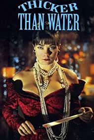 Thicker Than Water (1993)