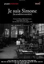 Je suis Simone (La condition ouvrière)