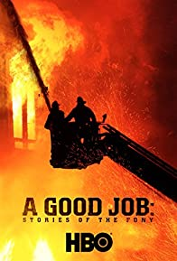 Primary photo for A Good Job: Stories of the FDNY