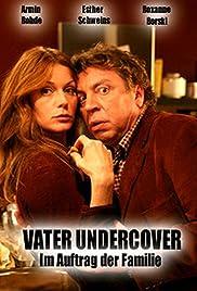 Vater Undercover - Im Auftrag der Familie Poster