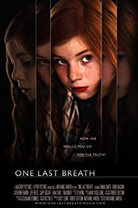 Full hd movie 720p free download One Last Breath by none [BRRip]