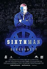 Sixth Man: Bluesanity (2013)