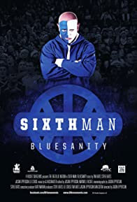 Primary photo for Sixth Man: Bluesanity
