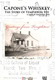 Capone's Whiskey: The Story of Templeton Rye Poster