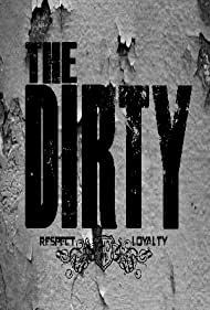 The Dirty (2013)
