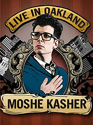 Where to stream Moshe Kasher: Live in Oakland