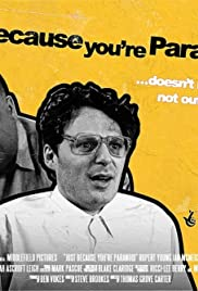 Just Because You're Paranoid... Poster