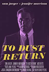To Dust Return (2015)