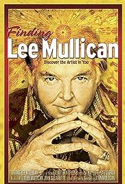 Finding Lee Mullican (2008) - IMDb