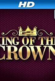 King of the Crown (TV Series 2009– ) - IMDb