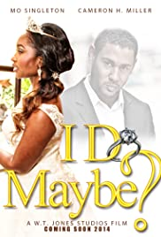 I Do, Maybe? Poster