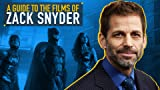 A Guide to the Films of Zack Snyder