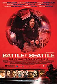 Charlize Theron, Woody Harrelson, Ray Liotta, Connie Nielsen, André 3000, Martin Henderson, Michelle Rodriguez, and Channing Tatum in Battle in Seattle (2007)