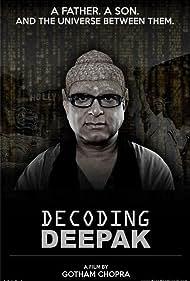 Decoding Deepak (2014) Poster - Movie Forum, Cast, Reviews