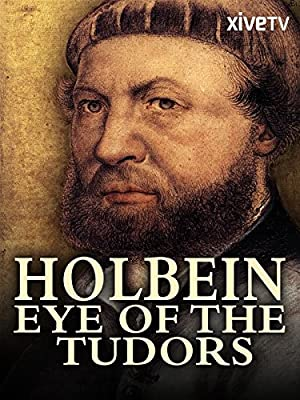 Where to stream Holbein: Eye of the Tudors