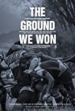 The Ground We Won (2015)