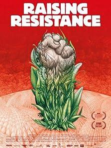 Raising Resistance (2011)