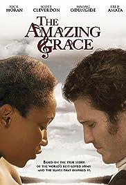 The Amazing Grace(2006) Poster - Movie Forum, Cast, Reviews