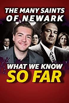The Sopranos are back, but this time with a whole new Gandolfini. Here's what we know about 'The Many Saints of Newark' ... so far.