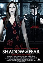 Shadow of Fear (2012) Poster - Movie Forum, Cast, Reviews