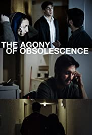 The Agony of Obsolescence Poster