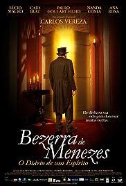 Bezerra de Menezes: O Diário de um Espírito Poster