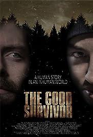The Good Survivor Poster