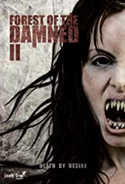 Forest of the Damned 2 Poster