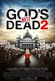 God's Not Dead 2 (2016) Poster - Movie Forum, Cast, Reviews