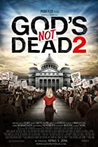 God's Not Dead 2 (2016) Poster