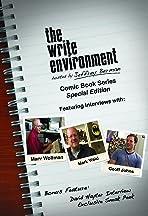The Write Environment: The Comic Book Series