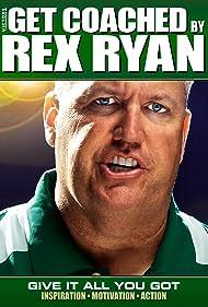 Rex Ryan in Get Coached by Rex Ryan (2010)