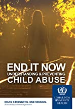 End It Now: Understanding & Preventing Child Abuse