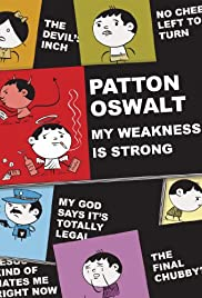 Patton Oswalt: My Weakness Is Strong Poster