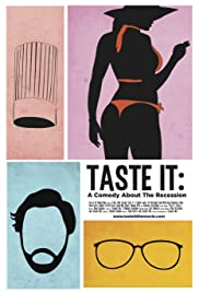 Taste It: A Comedy About the Recession Poster