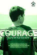 Courage: Back to the Source
