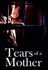 Tears of a Mother Poster