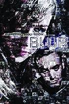 Blur (2011) Poster