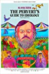 Slavoj Zizek's The Pervert's Guide to Ideology Is a Lecture Like No Other