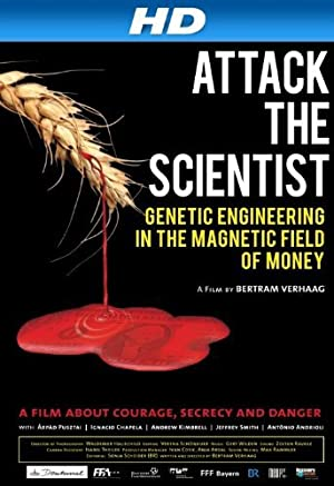 Where to stream Scientists Under Attack: Genetic Engineering in the Magnetic Field of Money