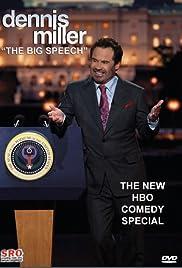 Dennis Miller: The Big Speech Poster