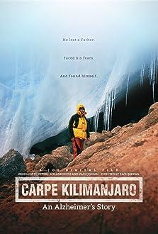 Carpe Kilimanjaro: An Alzheimer's Project (2016)