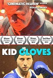 Kid Gloves Poster