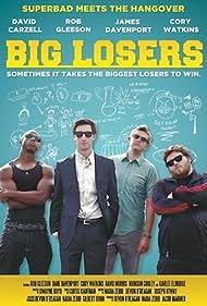 Big Losers (2014)
