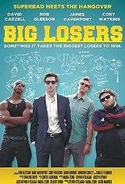 Big Losers Poster