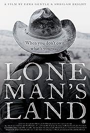 Lone Man's Land Poster