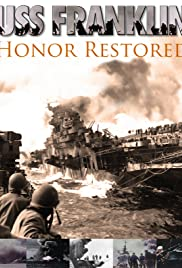 USS Franklin: Honor Restored Poster