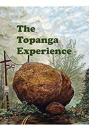 The Topanga Experience