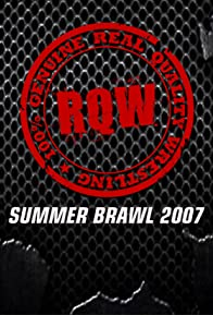 Primary photo for RQW: Summer Brawl 2007