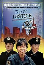 Tea & Justice